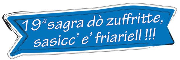 Sagra do'Zuffritte Sasicc' e' Friariell !!!